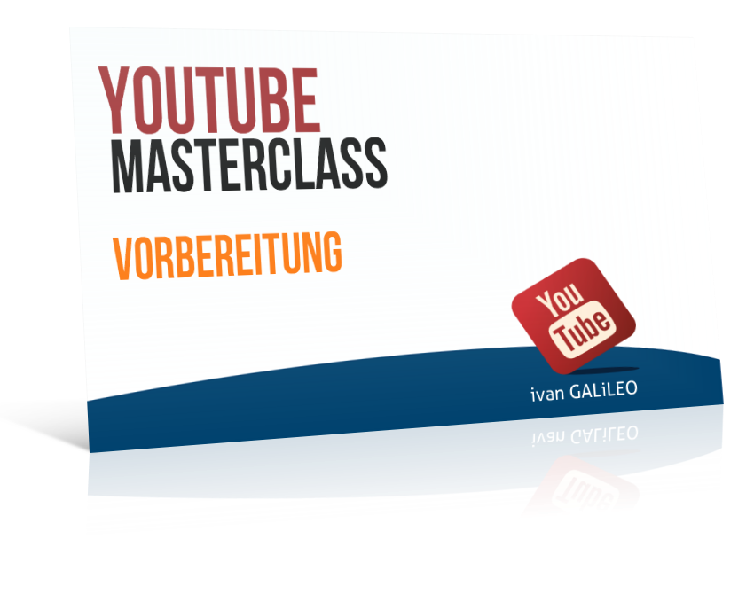 YouTube MasterClass Vorbereitung
